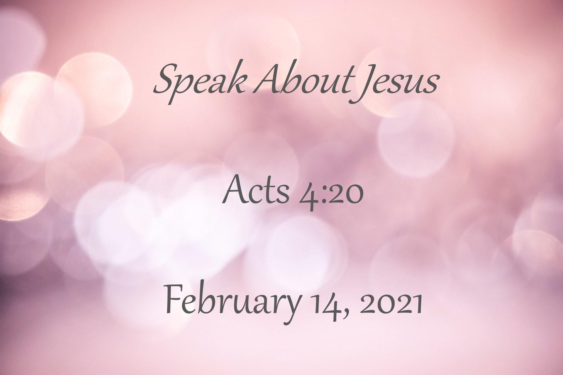 Speak About Jesus